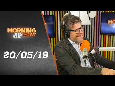 Morning Show - edição completa - 20/05/19