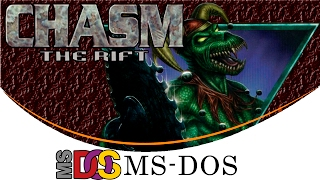 Chasm: The Rift [MS-DOS] [100% Guide]