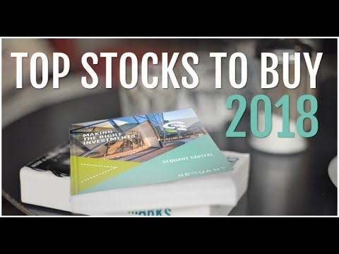 Top 10 Stocks to Buy for 2018 - Investment Tips from Sequant Capital
