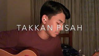 Download Takkan Pisah - Eren (Cover By Faez Zein)