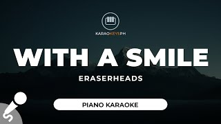 With A Smile - Eraserheads (Piano Karaoke)