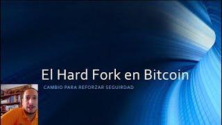 El Hard Fork En Bitcoin