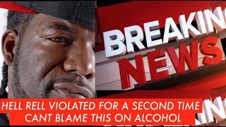 BREAKING NEWS: Hell Rell VIOLATED AGAIN While He Was on IG Live , Can't Blame This one on Alcohol