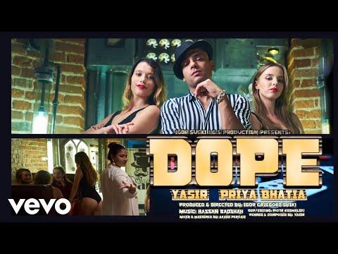 YASIR, Priya Bhatia, Hassan Badshah - DOPE