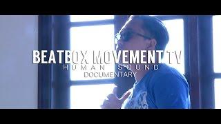 h u m a n s o u n d beatbox documentary philippines cebu   bmtv 2016