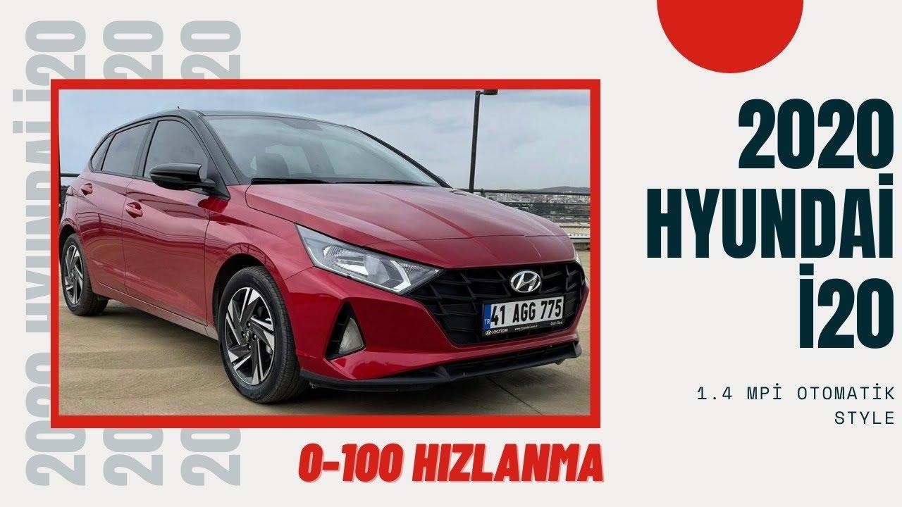 2020 Hyundai İ20 1.4 MPİ style otomatik - inceleme - 0-100   Sadettin Bahar