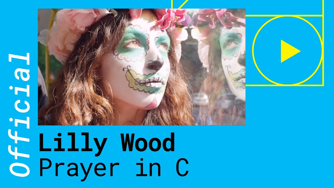 Lilly Wood & The Prick and Robin Schulz - Prayer in C (Robin Schulz ...