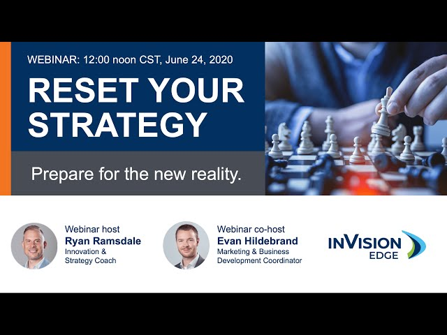 Reset Your Strategy - Prepare for the New Reality | Webinar | inVision Edge