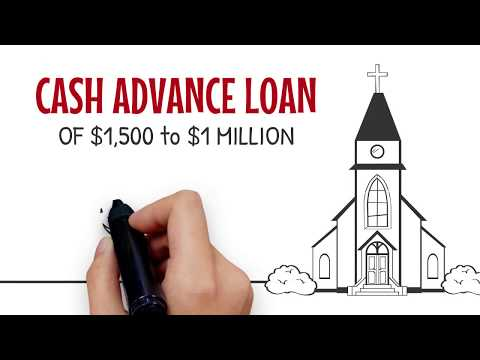 Cash Advance Loans to Churches with NO Collateral Requirement