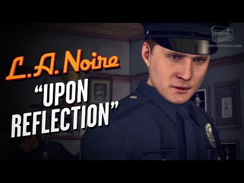 LA Noire Remaster - Intro & Case #1 - Upon Reflection