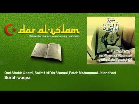 Qari Shakir Qasmi, Salim Ud Din Shamsi, Fateh Mohammad Jalandhari - Surah waqea سورة الواقعة