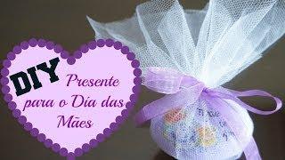 DIY – Presente Para o Dia das Mães