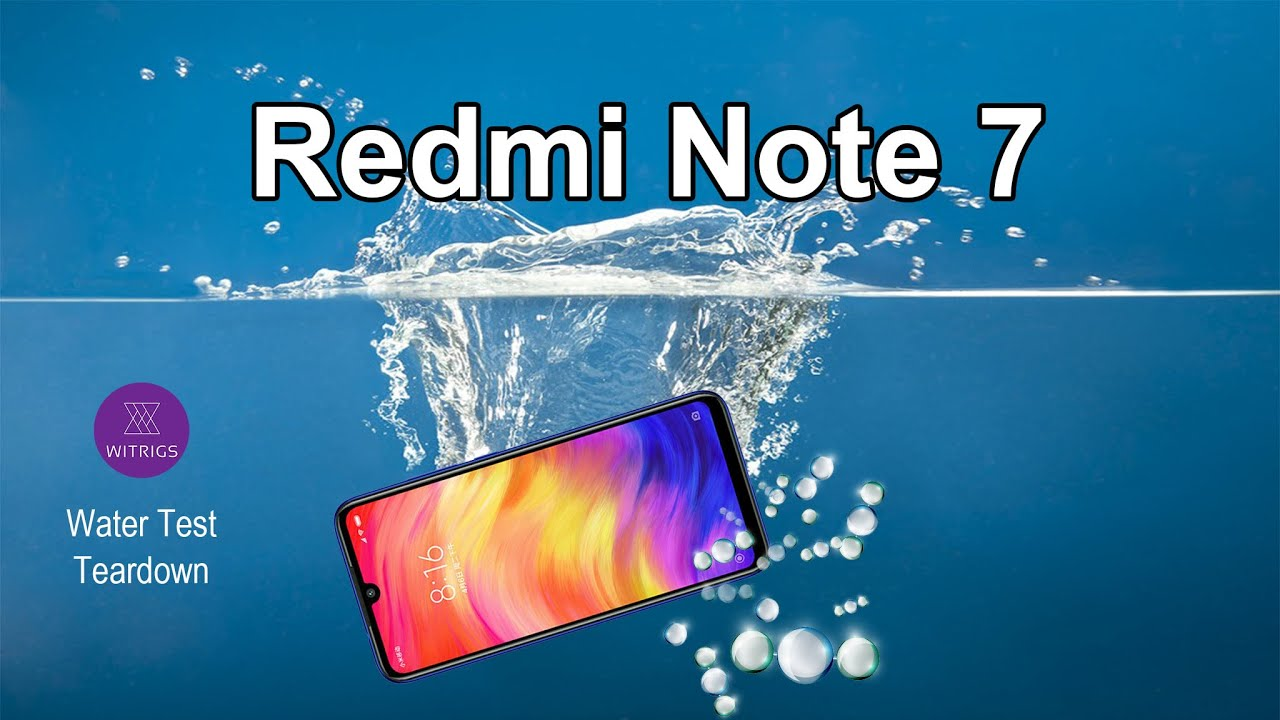 pretty nice 288c9 7a7fe Xiaomi Redmi Note 7 Waterproof Test
