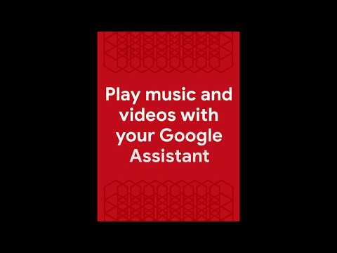 Play music and videos | Google Assistant