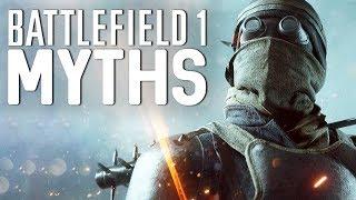 Battlefield 1 Myths - Vol. 15