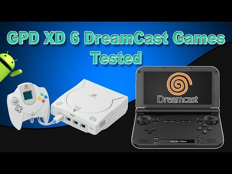 GPD XD 6 DreamCast Games Tested