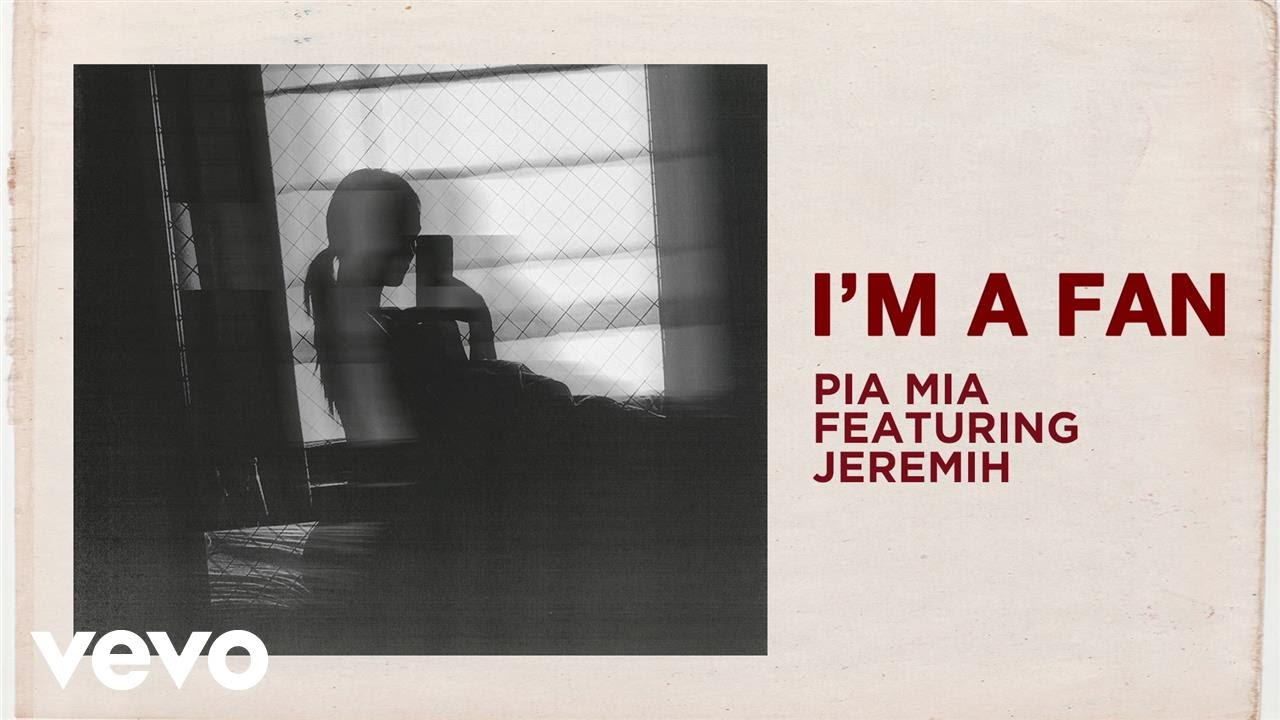 Pia Mia - I'm A Fan (Audio) ft  Jeremih