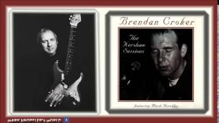 BRENDAN CROKER feat MARK KNOPFLER - Weapon of prayer - The Kershaw Sessions