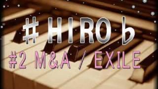 浜松市で活動中、BJ-SoulのHIROです☆ EXILEさんのM&A歌ってみ...