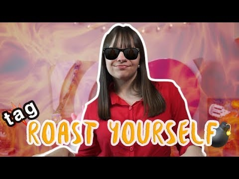 Tag Del Roast Yourself Challenge - Ivanna Pérez