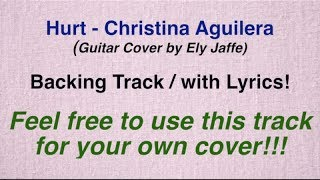 Hurt - Christina Aguilera - Karaoke / Backing Track / Instrumental (Guitar Cover by Ely Jaffe)