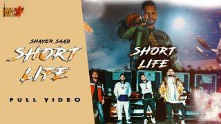 Short Life (Full )   Shayer Saab   New Punjabi Songs 2019   Latest Punjabi songs 2019