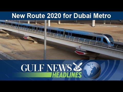 Dubai Metro to get Route 2020 extension - GN Headlines