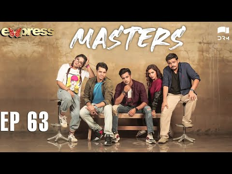 Pakistani Drama | Masters - Episode 63 | IAA1O | Express TV Dramas