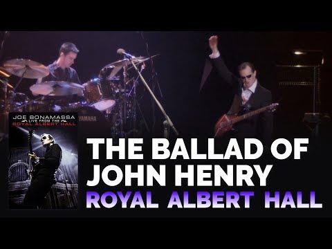 "Joe Bonamassa Official - ""The Ballad Of John Henry"" - Live From The Royal Albert Hall"