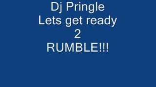 lets get ready to rumble-dj pringle