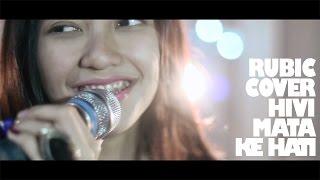 Download lagu RUBIC - MATA KE HATI (cover HIV!)