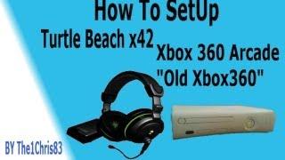 how to setup turtle beach x42 xbox 360 arcade with hdmi old xbox360