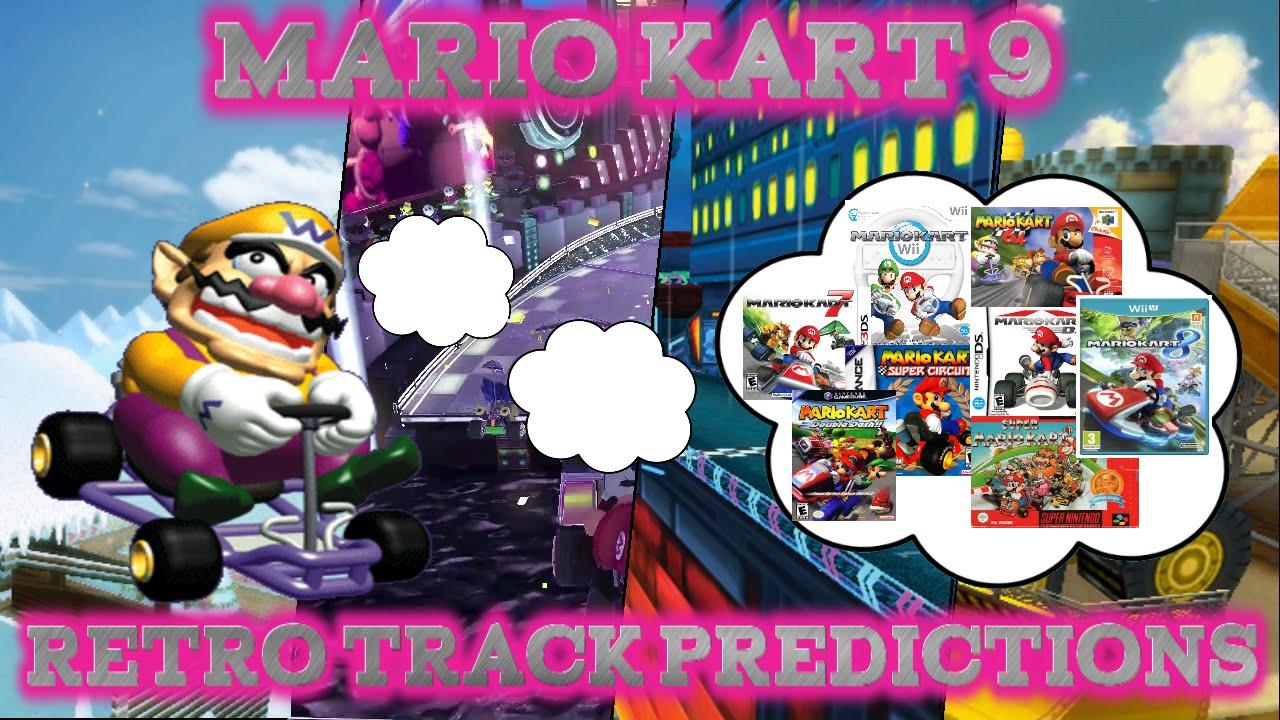 My Mario Kart 9 Nx Predictions Characters Race Tracks By