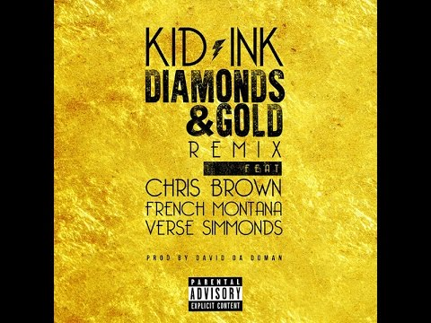 Kid Ink - Diamonds & Gold (Feat. Chris Brown, French Montana & Verse Simmonds) [Legendado/Tradução]