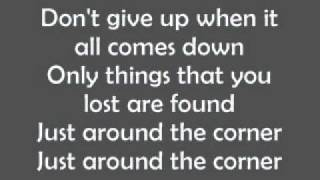 Simple Plan - Just Around The Corner (Lyrics)