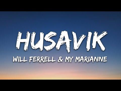 Will Ferrell My Marianne - Husavik My Hometown