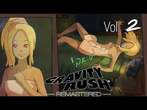 Gravity Rush [PS4] : ช่วยเมือง ไม่มีบ้าน ตัวเน่า เตียงหัก ชีวิตดี๊ดี - Part 2