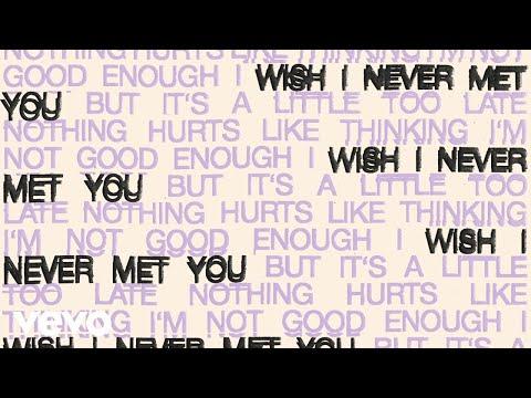 Oh Wonder – I Wish I Never Met You