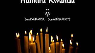 Humura Rwanda by Ben Kayiranga & Daniel Ngarukiye