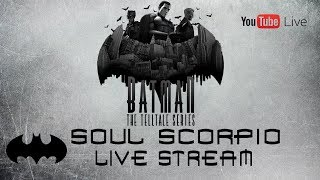 Batman: The Telltale Series Livestream, Season 1-Episode 3 (HD 1080p)