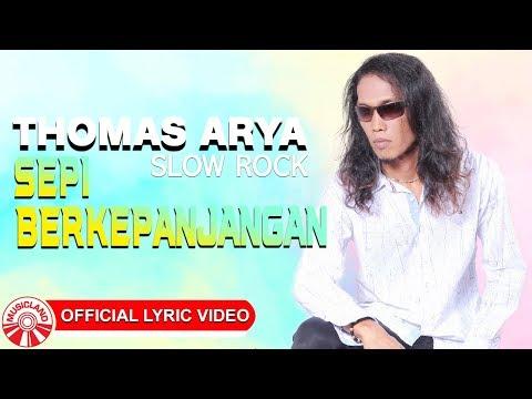 Thomas Arya - Sepi Berkepanjangan [Official Lyric Video HD]