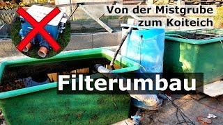 Filterumbau auf Kammerfilter + Rieselfilter: Von der Mistgrube zum Koiteich [Teil 7]