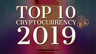 Top 10 Cryptocurrencies 2019