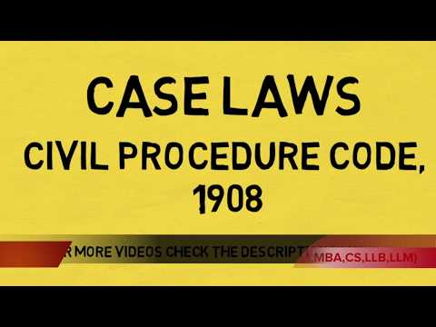 Civil Procedure Code, 1908 case laws : Part I