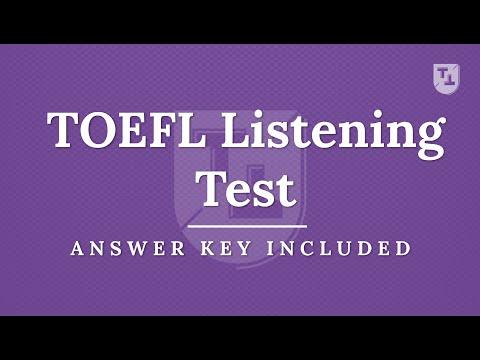 TOEFL Listening Practice Test, New Version (2020)