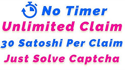 30 Satoshi Per Claim || No Timer Faucet || Unlimited Claim