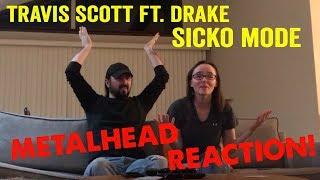 Sicko Mode - Travis Scott ft. Drake (REACTION! by metalheads)