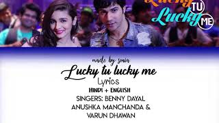 Gambar cover HUMPTY SHARMA KI DULHANIA - Lucky Tu Lucky Me (Lyrics/Hindi/Eng)