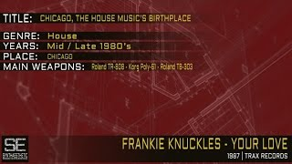 Frankie Knuckles - Your Love (Trax Records | 1987)