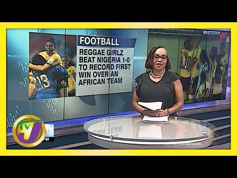 Reggae Girlz Defeated Nigeria 1-0 in 1st Friendly Match - June 10 2021